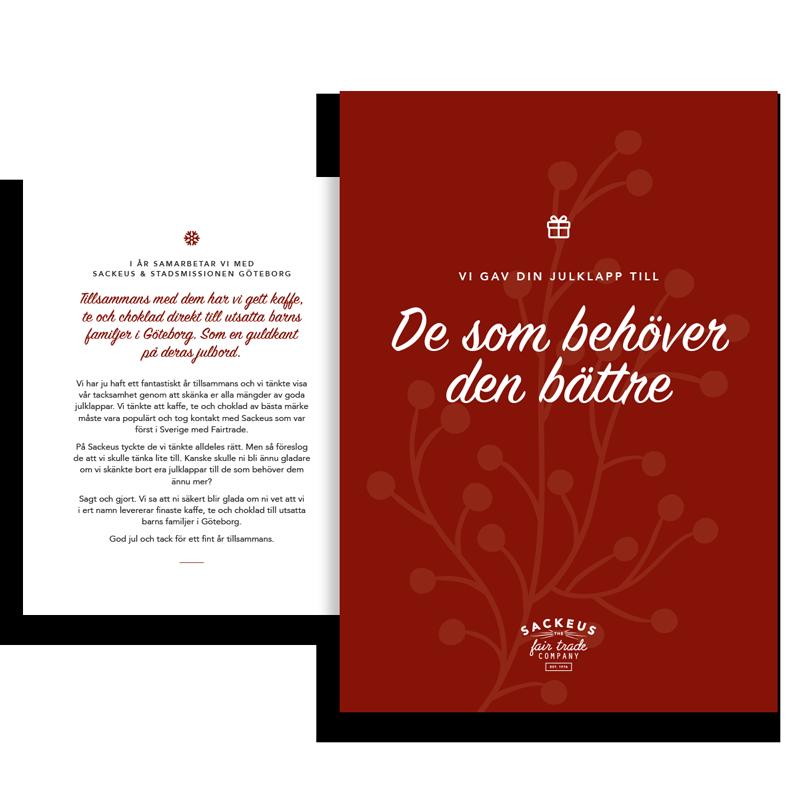Sackeus i samarbete med Stadmissionen Göteborg skänker julgåvor till barn i utsatta familjer i Göteborg.